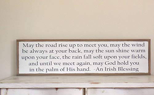 May the road rise up to meet you Irish Blessing Distressed Wood Sign 4x1 Painted wood sign May God hold you in the palm of his hand
