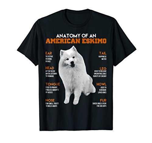 Anatomy Of An American Eskimo Dogs T Shirt Funny Gift