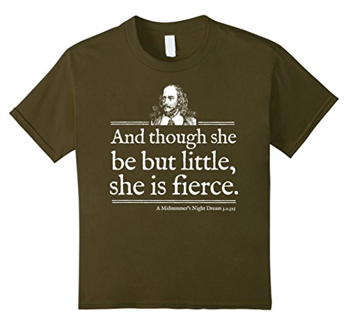 Kids She Is Fierce Shakespeare Quote Shirt Theater Playwright 10 Olive ()