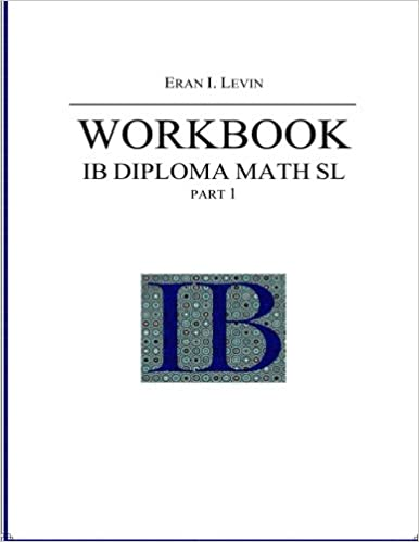 Workbook - IB Diploma Math SL part 1: This is a math     - Amazon com