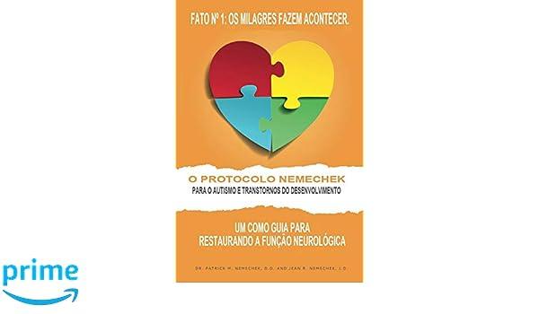 O Protocolo Nemechek para O Autismo e Transtornos do Desenvolvimento ...