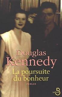 La poursuite du bonheur, Kennedy, Douglas