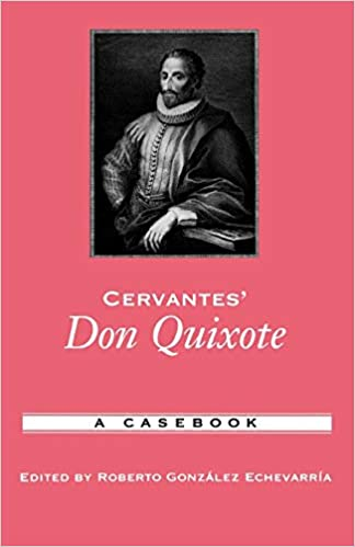 Cervantes Don Quixote: A Casebook Casebooks in Criticism: Amazon ...