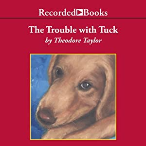 The Trouble with Tuck Audiobook