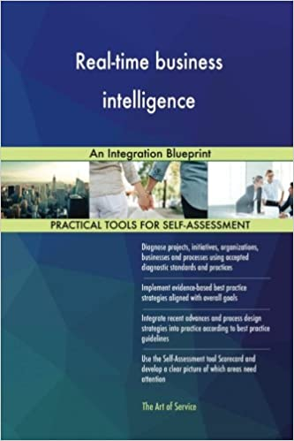 Real time business intelligence an integration blueprint gerard real time business intelligence an integration blueprint gerard blokdyk 9781979915106 amazon books malvernweather Choice Image
