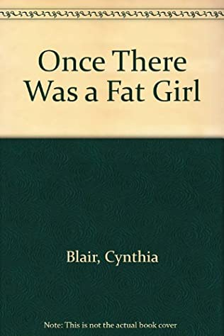 book cover of Once There Was a Fat Grl