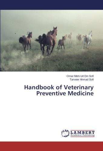 Handbook of Veterinary Preventive Medicine Omer Mohi Ud Din Sofi