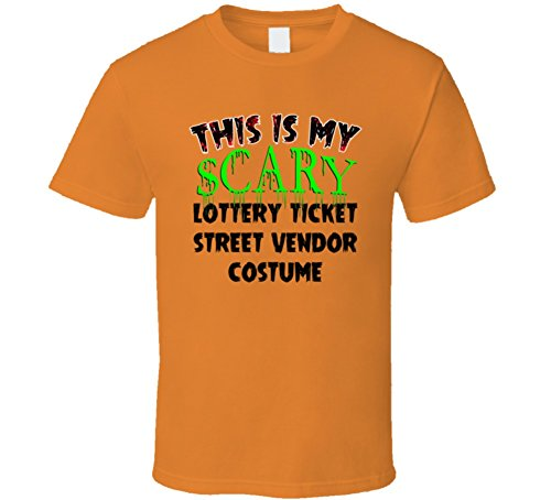 This is My Scary Lottery Ticket Street Vendor Halloween Costume Trending Job T Shirt M Orange