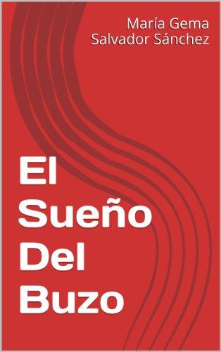 Descargar Libro El Sueño Del Buzo María Gema Salvador Sánchez