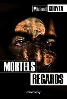 Mortels regards, Koryta, Michael