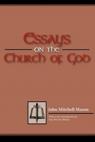 Essays on the Church of God