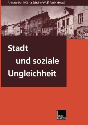 Stadt und soziale Ungleichheit (German Edition)