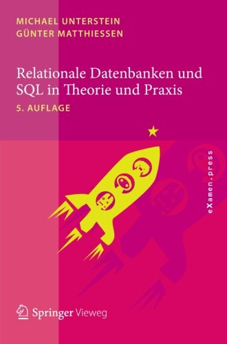 Relationale Datenbanken und SQL in Theorie und Praxis (eXamen.press) (German Edition)