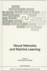 Neural Networks and Machine Learning (Nato ASI Subseries F:) Hardcover