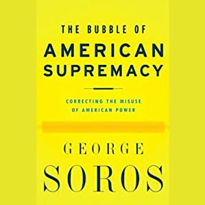 The Bubble of American Supremacy Audiobook
