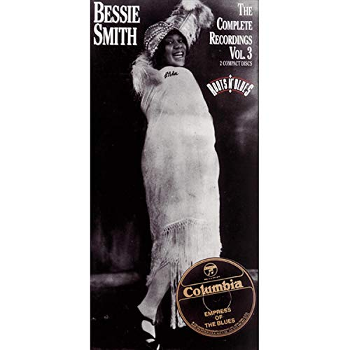 Bessie Smith: The Complete Recordings, Vol. 3