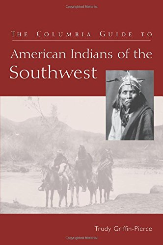 The Columbia Guide to American Indians of the Southwest (The Columbia Guides to American Indian History and Culture)