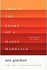 This Is the Story of a Happy Marriage Paperback