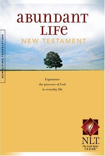 Abundant Life Bible New Testament NLT