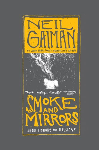 Smoke and Mirrors: Short Fictions and Illusions Kindle Edition