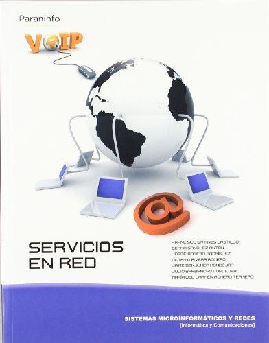 Servicios en red Tapa blanda – 2 sep 2010 JULIO BARBANCHO CONCEJERO JAIME BENJUMEA MONDÉJAR OCTAVIO RIVERA ROMERO JORGE ROPERO RODRÍGUEZ