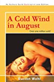 A Cold Wind in August, Burton Wohl, 0595530389