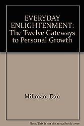 EVERYDAY ENLIGHTENMENT: The Twelve Gateways to Personal Growth [Taschenbuch] ...