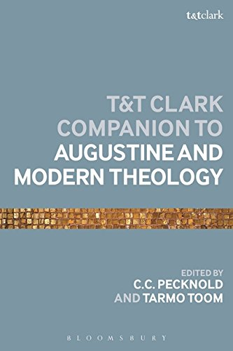 The T&T Clark Companion to Augustine and Modern Theology (Bloomsbury Companions)