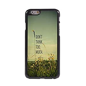 DDL Don't Think Too Much Pattern Aluminum Hard Case for iPhone 6 Plus