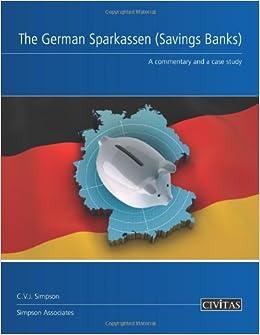 Descargar Libro The German Sparkassen (savings Banks): A Commentary And A Case Study De Epub A Mobi