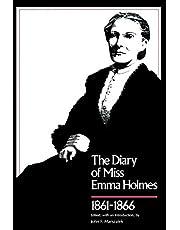 Diary of Miss Emma Holmes, 1861-1866