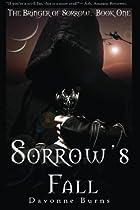R.E.A.D Sorrow's Fall (The Bringer of Sorrow) (Volume 1) Z.I.P