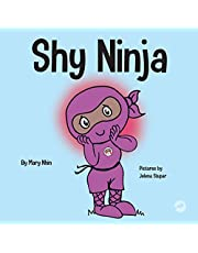 Shy Ninja: A Children's Book About Social Emotional Learning and Overcoming Social Anxiety
