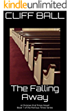 The Falling Away: Christian End Times Novel (Perilous Times Book 1)