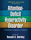 img - for Attention-Deficit Hyperactivity Disorder, Fourth Edition: A Handbook for Diagnosis and Treatment book / textbook / text book