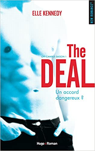 The deal tome 1 - Elle Kennedy