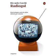 Radiogol (La cultura Vol. 1181) (Italian Edition)