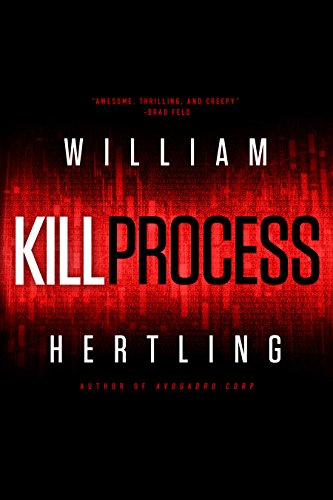Kill Process (Kill Chain Book 1) by [Hertling, William]