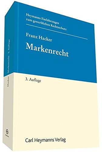 Markenrecht: Einführung in das deutsche Markensystem