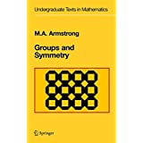Groups and Symmetry (Undergraduate Texts in Mathematics)