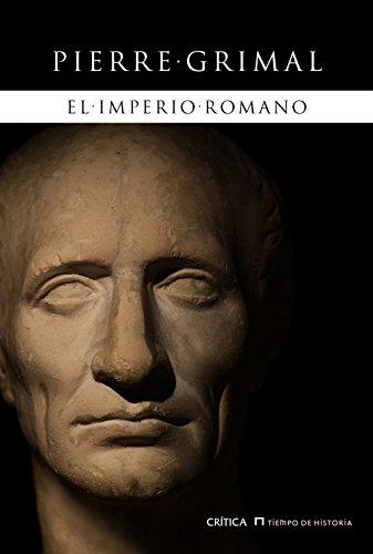 El imperio romano por Pierre Grimal,Torres Sánchez, Mª José de