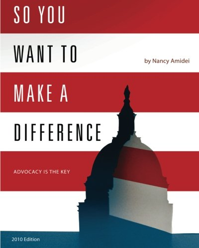 So You Want to Make a Difference [Nancy Amidei] (Tapa Blanda)