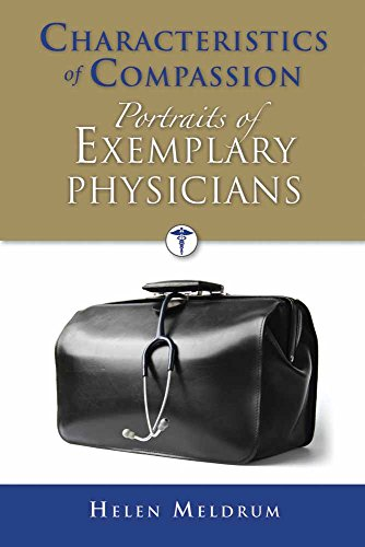 Characteristics of Compassion: Portraits of Exemplary Physicians