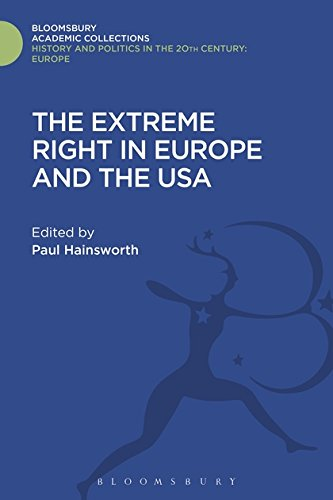 The Extreme Right in Europe and the USA (History and Politics in the 20th Century: Bloomsbury Academic)