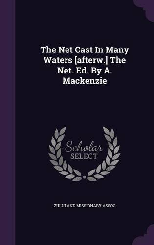 Download The Net Cast In Many Waters [afterw.] The Net. Ed. By A. Mackenzie ebook