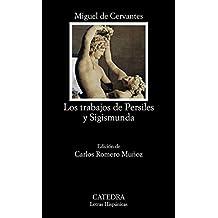 Los trabajos de Persiles y Sigismunda/ The Labours of Persiles and Sigismunda