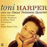 Toni Harper with The Oscar Peterson Quartet, Dizzy Gillespie, Buddy Bregman & Marty Paich Orchestras and Eddie Beal's Trio