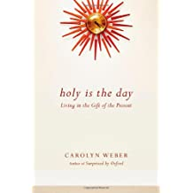 Holy Is The Day