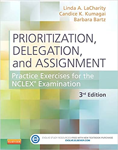 Prioritization, Delegation, and Assignment: Practice
