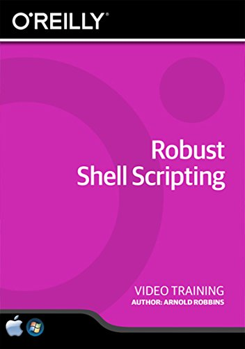 Robust Shell Scripting - Training DVD